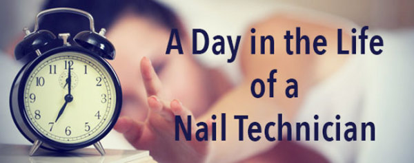 A Day in the Life of a Nail Technician